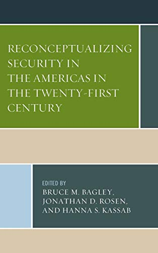 9780739194850: Reconceptualizing Security in the Americas in the Twenty-First Century