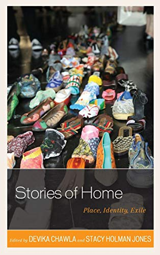9780739194928: Stories of Home: Place, Identity, Exile