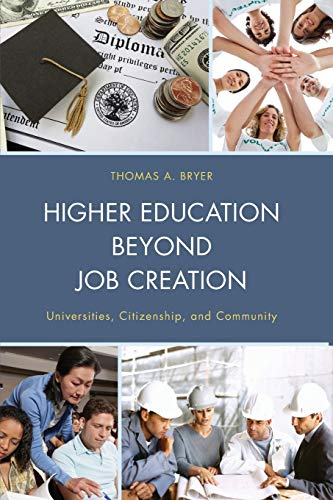 9780739196342: Higher Education beyond Job Creation: Universities, Citizenship, and Community