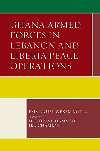GHANA ARMED FORCES IN LEBANON & LIBERIA: KOTIA/CHAMBAS