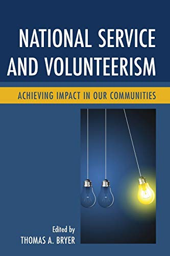 9780739196953: National Service and Volunteerism: Achieving Impact in Our Communities
