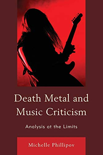 9780739197608: Death Metal and Music Criticism: Analysis at the Limits