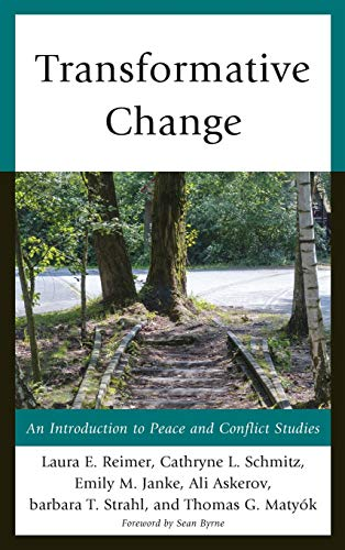 9780739198124: Transformative Change: An Introduction to Peace and Conflict Studies