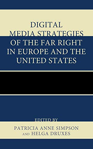 9780739198810: Digital Media Strategies of the Far Right in Europe and the