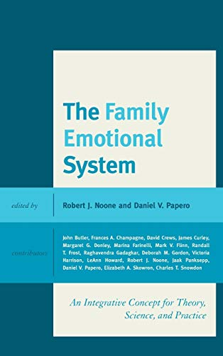 9780739198933: The Family Emotional System: An Integrative Concept for Theory, Science, and Practice
