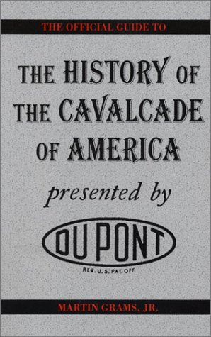 9780739201381: The History of the Cavalcade of America
