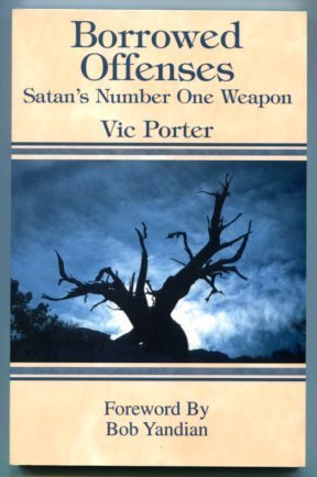 9780739202739: Borrowed Offenses (Satan's Number One Weapon)