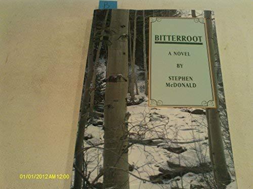 9780739203101: Bitterroot