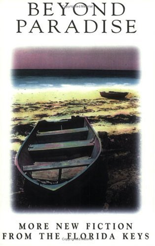 Beyond Paradise: Key West Author's Co-op (Key West, Fla.)