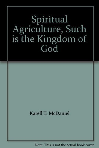 9780739203996: Spiritual Agriculture, Such is the Kingdom of God