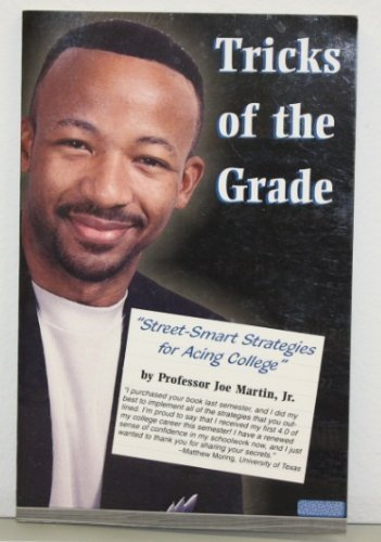9780739204702: Tricks of the Grade: Street-Smart Strategies For Acing College