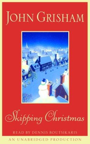 9780739301982: Skipping Christmas (John Grisham)