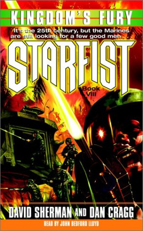 Starfist: Kingdom's Fury (0739302310) by Dan Cragg; David Sherman