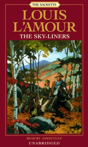 The Sky-liners: Sackett (Louis L'Amour) (9780739302828) by Louis L'Amour