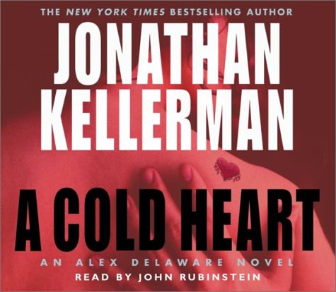 9780739303061: A Cold Heart (Alex Delaware, No. 17)