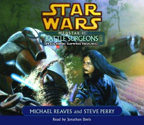 9780739303238: Star Wars: Medstar I - Battle Surgeons, A Clone Wars Novel
