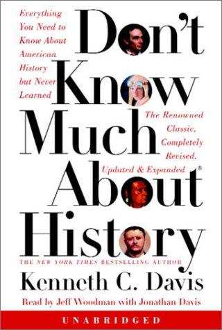 9780739303979: Don't Know Much About History - Updated and Revised Edition: Everything You Need to Know about American History But Never Learned