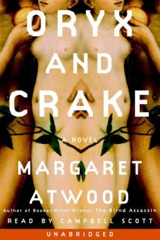 Oryx and Crake (0739304070) by Margaret Atwood