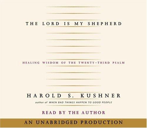 9780739304488: The Lord Is My Shepherd: Healing Wisdom of the Twenty-third Psalm