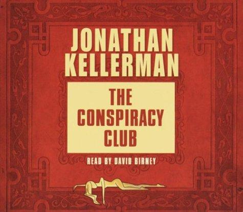 9780739304624: The Conspiracy Club (Jonathan Kellerman)