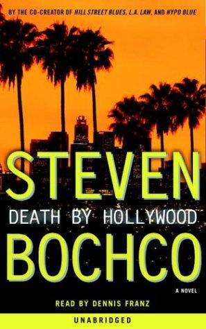 Death by Hollywood: Bochco, Steven