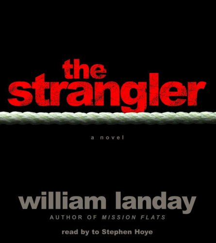 The Strangler: Landay, William