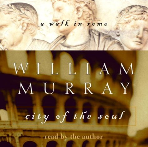 9780739308226: City of the Soul: A Walk in Rome (Crown Journeys Series)