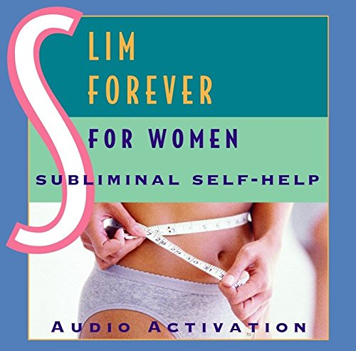 9780739308936: Slim Forever - For Women: Subliminal Self-Help
