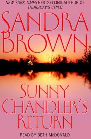 Sunny Chandler's Return: Brown, Sandra