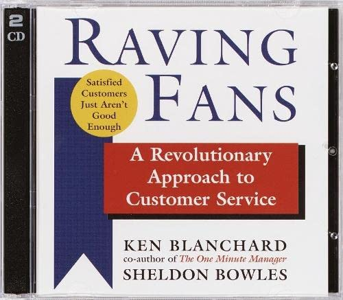 9780739309537: Raving Fans: A Revolutionary Approach to Customer Service