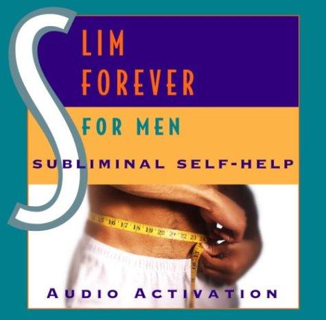 9780739309599: Slim Forever - For Men: Subliminal Self Help