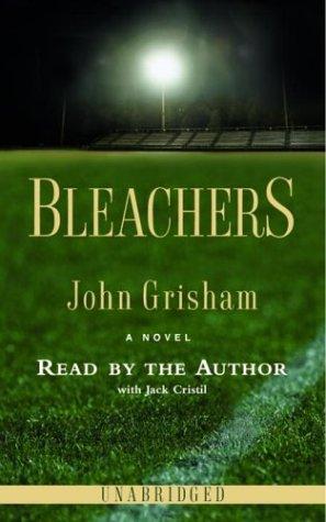 9780739310151: Bleachers (John Grisham)