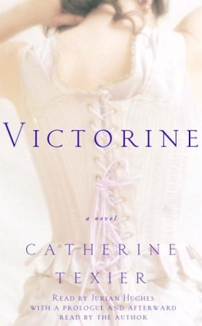 Victorine: A Novel: Texier, Catherine