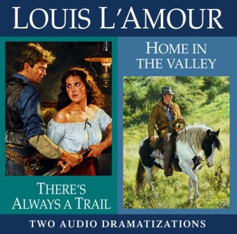 9780739311059: There's Always a Trail/Home in the Valley (Louis L'Amour)
