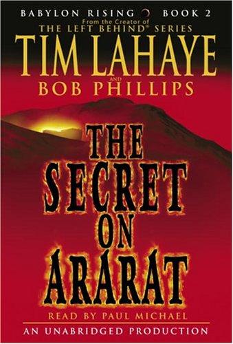 The Secret on Ararat: Lahaye, Tim;Lahaye, Tim