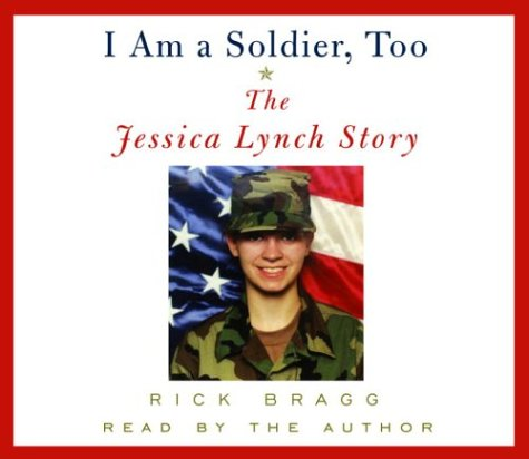 9780739311592: I Am a Soldier, Too: The Jessica Lynch Story