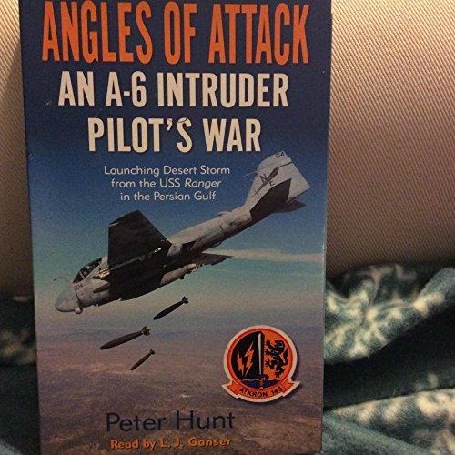 9780739311936: Angles of Attack: An A-6 Intruder Pilot's War