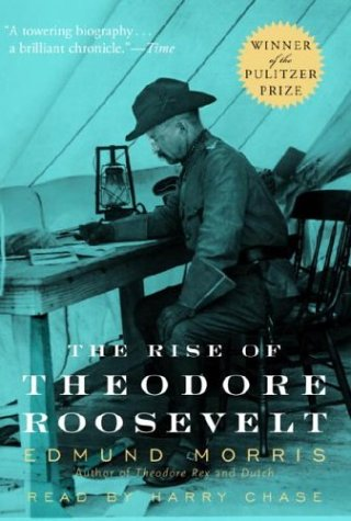 9780739312483: The Rise of Theodore Roosevelt