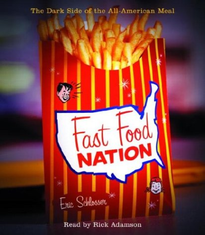 9780739312506: Fast Food Nation: The Dark Side of the All-American Meal