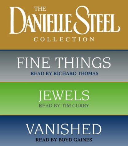 9780739312629: Danielle Steel Value Collection: Fine Things, Jewels, Vanished