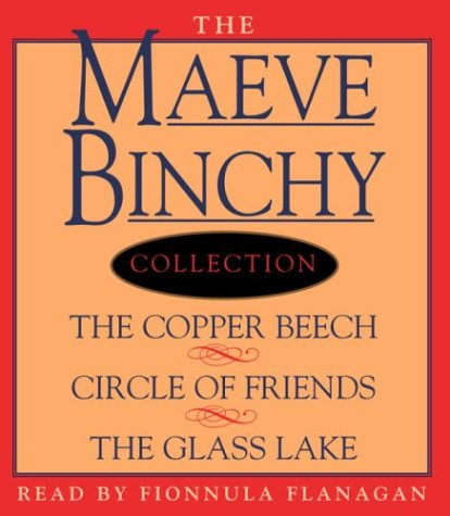 Maeve Binchy Value Collection: The Copper Beech, Circle of Friends, The Glass Lake: Binchy, Maeve