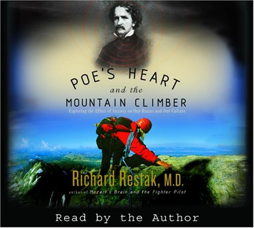 9780739313794: Poe's Heart and the Mountain Climber: Exploring the Effect of Anxiety on Our Brains and Culture