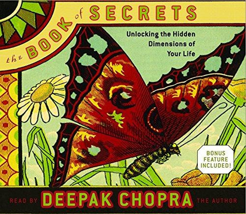9780739313978: The Book of Secrets: Unlocking the Hidden Dimensions of Your Life (Deepak Chopra)
