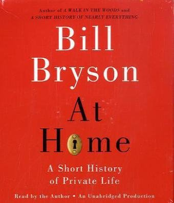9780739315262: At Home: A Short History of Private Life