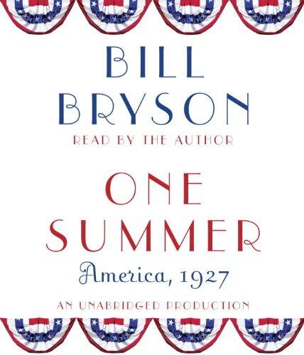 One Summer: America, 1927: Bryson, Bill