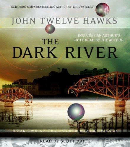 The Dark River (Fourth Realm Trilogy, Book 2): Hawks, John Twelve