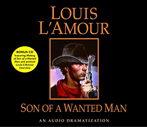 Son of a Wanted Man (Louis L'Amour) (073931730X) by Louis L'Amour