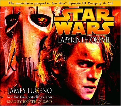 Star Wars: Labyrinth of Evil: James Luceno