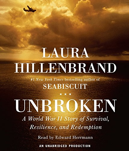 Unbroken: A World War II Story of Survival, Resilience, and Redemption (Compact Disc): Laura ...