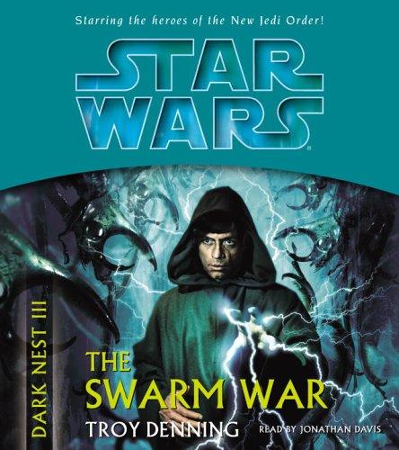 9780739320365: The Swarm War (Star Wars: The Dark Nest, Book 3)